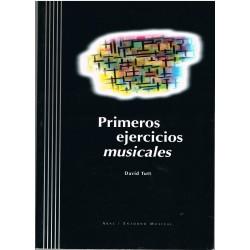 Tutt, David. Primeros Ejercicios Musicales +CD