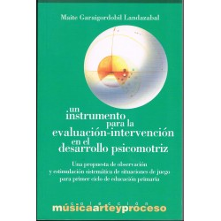 Garaigordobil, Maite. Un Instrumento para la evaluación-intervención en el desarrollo psicomotriz