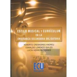 Cremadres/Lorenzo/Herrera. Estilo Musical y Curriculum en la E.S.O.