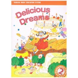 Yamaha Delicious Dreams 2 Elementary