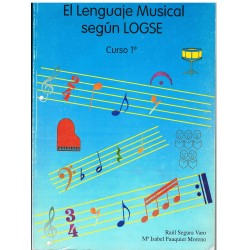 Segura/Fauquier. El Lenguaje Musical según LOGSE Curso 1º