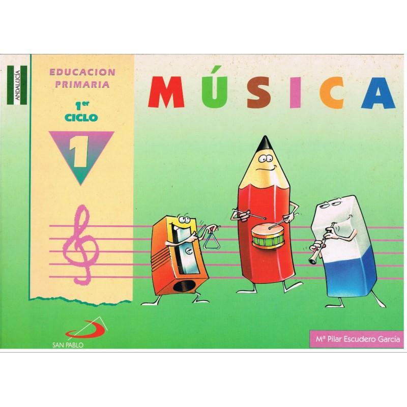 Escudero García, Pilar. Música 1 Educación Primaria 1º Ciclo