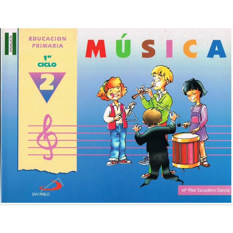 Escudero García, Pilar. Música 2 Educación Primaria 1º Ciclo