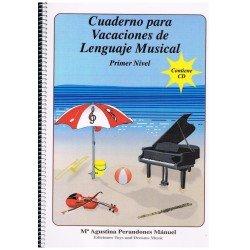 Perandones, Mª Agustina. Cuaderno para Vacaciones de Lenguaje Musical. Nivel 1