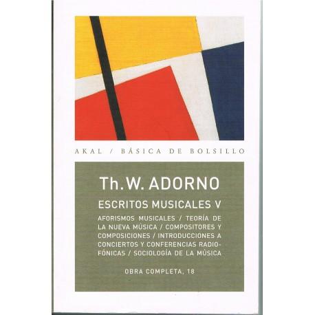 Adorno, Theodor. Escritos Musicales V