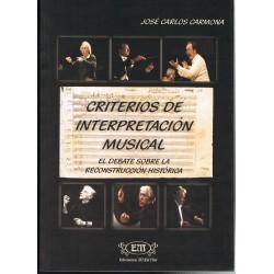 Carmona, José Carlos. Criterios de Interpretación Musical