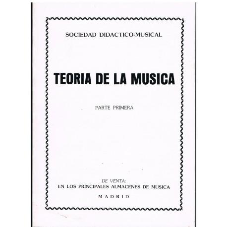 Varios. Teoría de la Música. Parte Primera. Sociedad Didáctico Musical