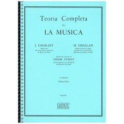 Chailley/Challan. Teoría Completa de la Música Volumen I Primer Ciclo