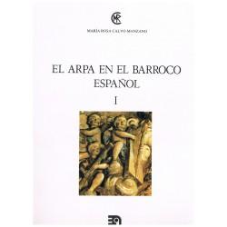 Calvo-Manzano, María Rosa. El Arpa en el Barroco Español I