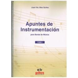 Mas Quiles, Juan Vicente. Apuntes de Instrumentación para Banda (2 Vols)