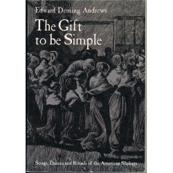 Deming Andrews, Edward. The Gift to be Simple
