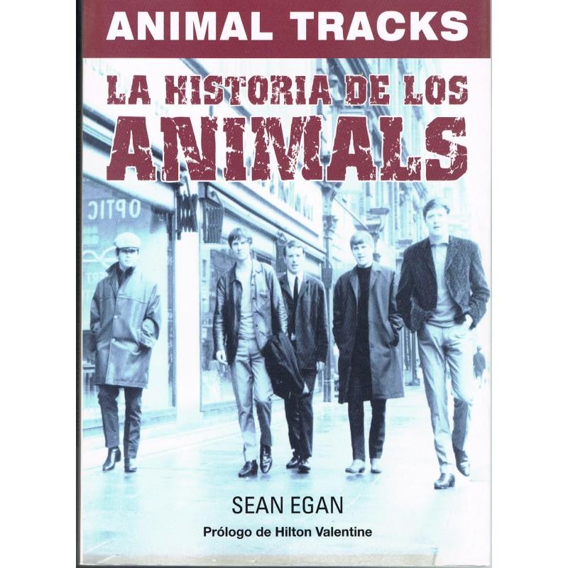 Egan, Sean. Animal Tracks. La Historia de los Animals