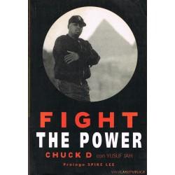 Chuck D. Fight the Power. La Historia de Public Enemy