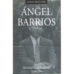 Orozco Díaz, Manuel. Angel Barrios. Biografías Granadinas