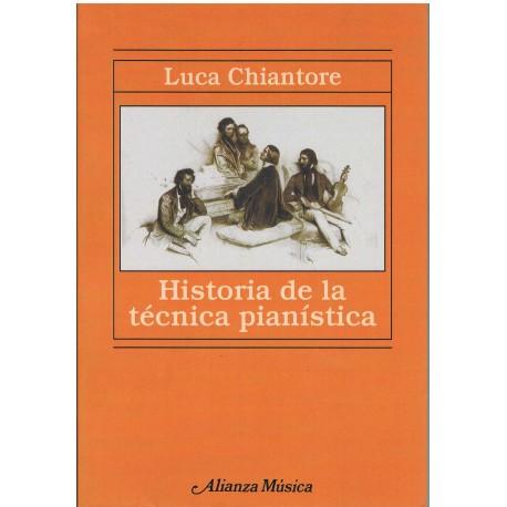 Chiantore, Luca. Historia de la Técnica Pianística. Alianza