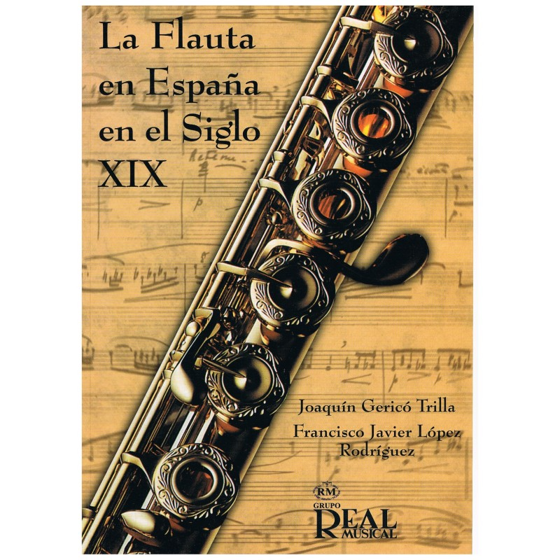 Gericó Trilla/López Rodríguez. La Flauta en España en el Siglo XIX