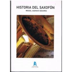 Asensio Segarra, Miguel. Historia del Saxofón