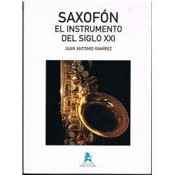 Ramírez, Juan Antonio. Saxofón. El Instrumento del Siglo XXI
