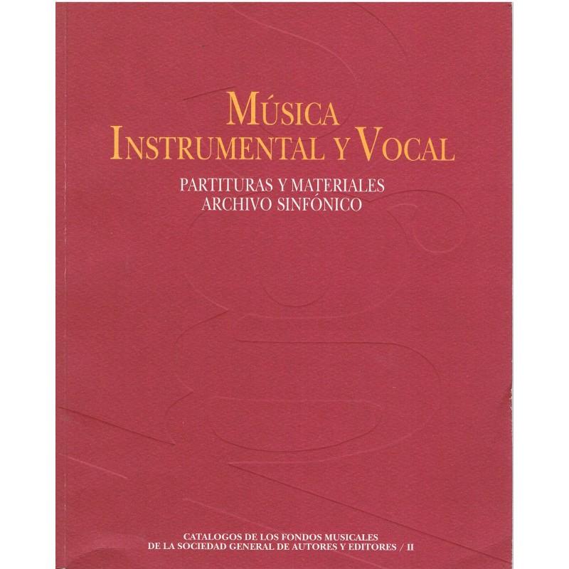 Música Instrumental y Vocal. Partituras y Materiales. Archivo Sinfónico