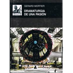 Mortier, Gerard. Dramaturgia de una Pasión