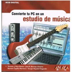 Varios. Convierte tu PC en un Estudio de Música