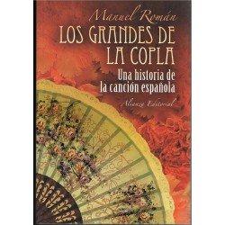 Román, Manuel. Los Grandes de la Copla. Una Historia de la Canción Española