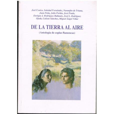 Varios. De la Tierra al Aire. Antología de Coplas Flamencas