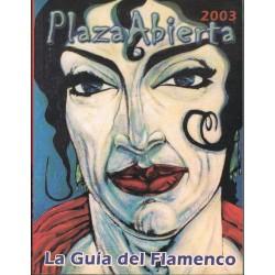 Varios. Plaza Abierta 2003. Guia del Flamenco