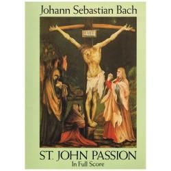 Bach, J.S. La Pasión Según San Juan (Full Score)