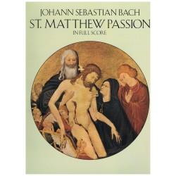 Bach, J.S. La Pasión Según San Mateo (Full Score)