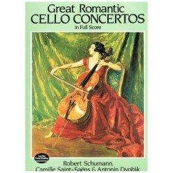 Schumann/Saint-Saens/Dvorak. Great Romantic Cello Concertos (Full Score)