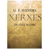 Haendel, G.F. Xerxes (Full Score)