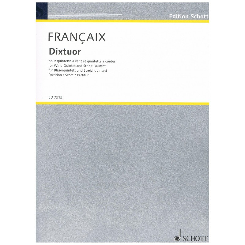 Francaix, Jean. Dixtour. Quinteto de Viento y Quinteto de Cuerda (Full Score)