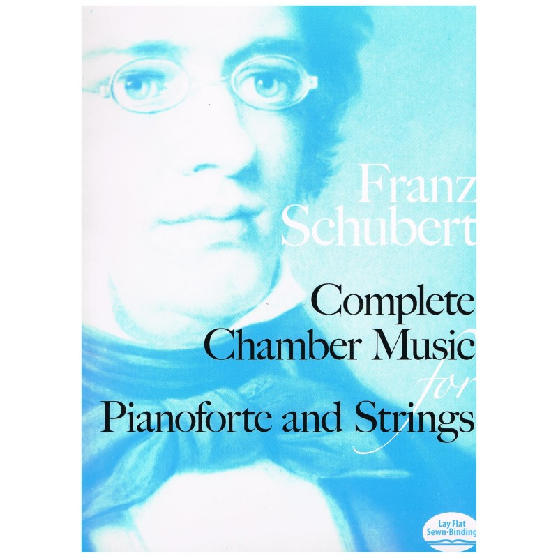 Schubert, Franz. Música de Cámara Completa para Piano y Cuerdas (Full Score)