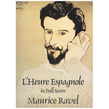 Ravel, Maurice. L'Heure Espagnole (Full Score)