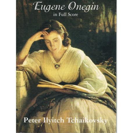 Tchaikovsky, Peter Ilyitch. Eugene Onegin (Full Score)