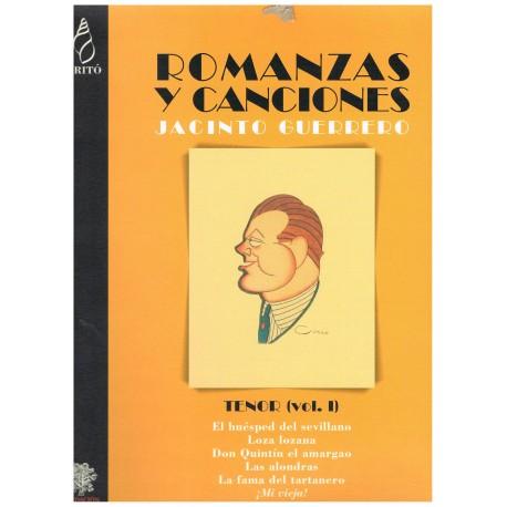 Guerrero, Jacinto. Romanzas y Canciones para Tenor Vol.1. (Voz/Piano)