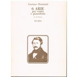 Donizetti, Gaetano. 6 Arie per Canto e Pianoforte
