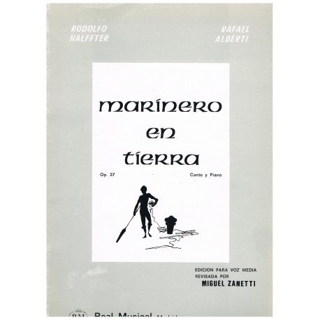 Halffter, Rodolfo. Marinero en Tierra Op.27 (Voz/Piano)
