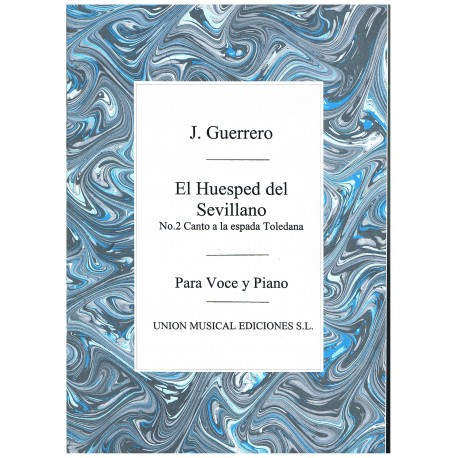 Guerrero, Jacinto. Canto a la Espada Toledana (El Huésped del Sevillano) (Voz/Piano)