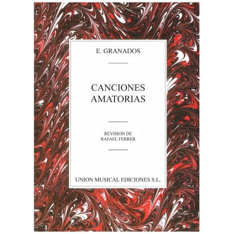 Granados, Enrique. Canciones Amatorias (Voz/Piano)