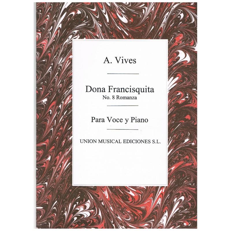 Vives, Amadeo. Doña Francisquita. Nº8 Romanza (Voz/Piano)