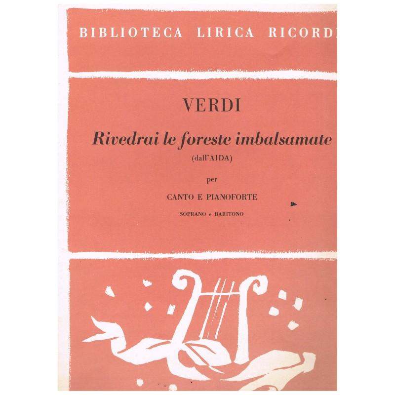 Verdi, Giuseppe. Rivedrai le Foreste Imbalsamate (Aida) (Voz Soprano/Baritono/Piano)