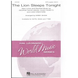 Weiss/Peretti/Creatore. The Lion Sleeps Tonight (Coro a Capella)