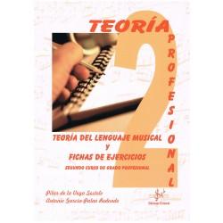 Vega /García. Teoría del Lenguaje Musical y Fichas de Ejercicios. 2º Grado Profesional