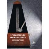Iglesias, José / Viruel, Mª Jesús. 37 Lecciones de Lectura Rítmica. Grado Superior