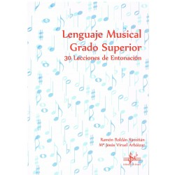 Roldán/Viruel. Lenguaje Musical. 30 Lecciones de Entonación. Grado Superior