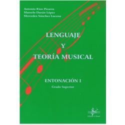 Ríos/Durán/Sánchez. Lenguaje y Teoría Musical. Entonación 1. Grado Superior