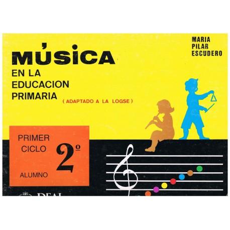 Escudero, Mª Pilar. Música en la Educación Primaria. Primer Ciclo 2º Curso. Alumno