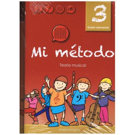 Varios. Mi Método 3. Lenguaje Musical. Grado Elemental